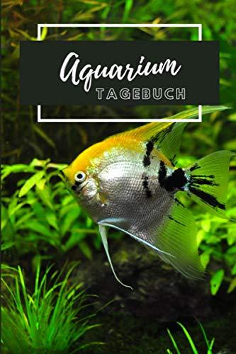 Aquarium Tagebuch: Logbuch zum Kontrollieren deiner Werte im Aquarium. PH, GH, KH...... Ein schönes Geschenk für Aquarianer.