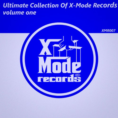 Ultimate Collection Of X-Mode Records (volume one)