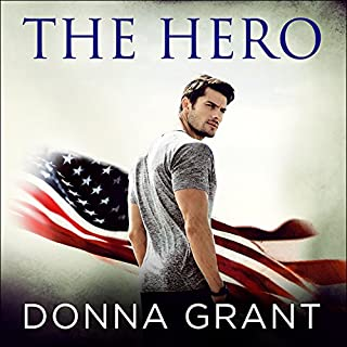 The Hero     Sons of Texas, Book 1              By:                                                                                                                                 Donna Grant                               Narrated by:                                                                                                                                 Carly Robins                      Length: 7 hrs and 15 mins     60 ratings     Overall 4.3