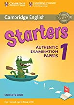 Scaricare Libri Cambridge English Starters 1 for Revised Exam from 2018 Student's Book: Authentic Examination Papers [Lingua inglese] PDF