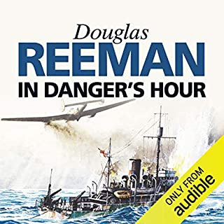 In Danger's Hour                   By:                                                                                                                                 Douglas Reeman                               Narrated by:                                                                                                                                 David Rintoul                      Length: 10 hrs and 30 mins     56 ratings     Overall 4.3