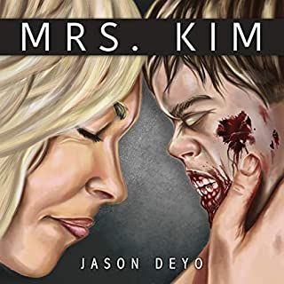 Mrs. Kim: A Zombie Apocalypse Psychological Thriller audiobook cover art