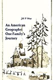 An American Geography: One Family's Journey