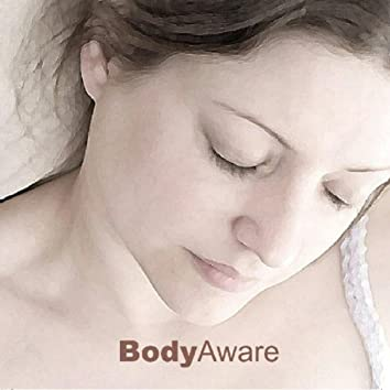 Body Aware: Guided Meditations for Grounding and Rejuvenation
