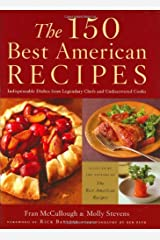 The 150 Best American Recipes Hardcover