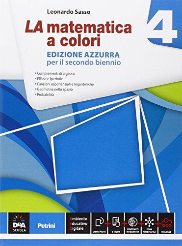 La matematica a colori. Ediz. azzurra. Per le Scuole superiori. Con e-book. Con espansione online (Vol. 4)