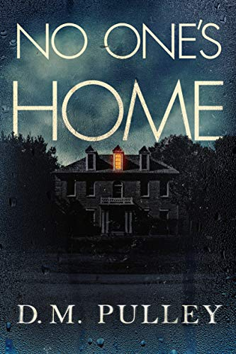 Compare Textbook Prices for No One's Home  ISBN 9781542041546 by Pulley, D. M.