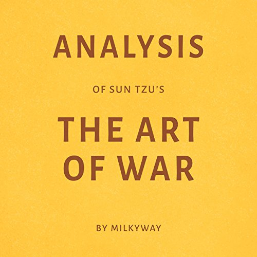 Analysis of Sun Tzu's The Art of War by Milkyway cover art