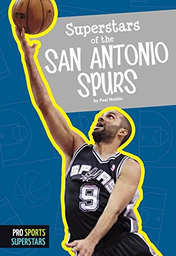 Superstars of the San Antonio Spurs (Pro Sports Superstars (NBA)) (English Edition)