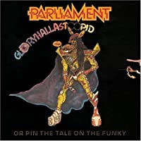 Gloryhallastopid Or Pin the Tale of (Shm-CD) by Parliament