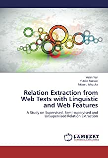 Relation Extraction from Web Texts with Linguistic and Web Features