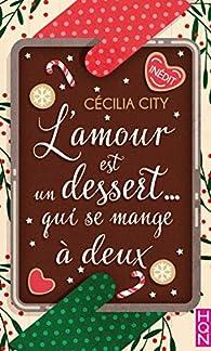 L'amour est un dessert... qui se mange à deux par Cécilia City