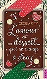 L'amour est un dessert... qui se mange à deux par City