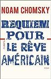 Requiem pour le rêve américain (Essais) (French Edition)
