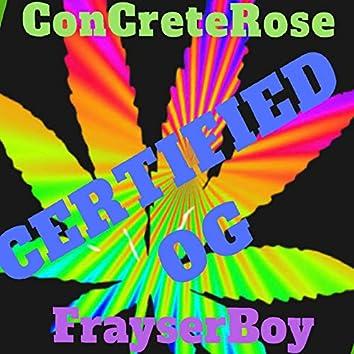 Certified OG's (feat. .FrayserBoy)