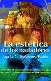 LA ESTÉTICA DE LOS NADADORES: El caso del hombre colgado.