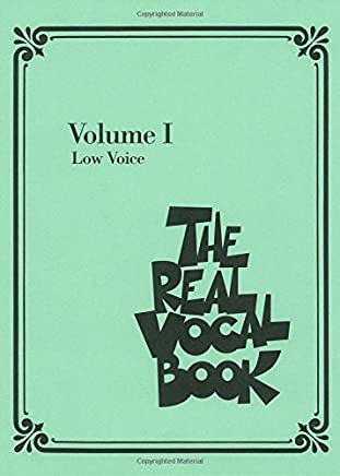 The Real Vocal Book: Low Voice Edition: 1