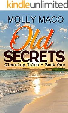 Old Secrets: ( Gleaming Isles Book 1 )
