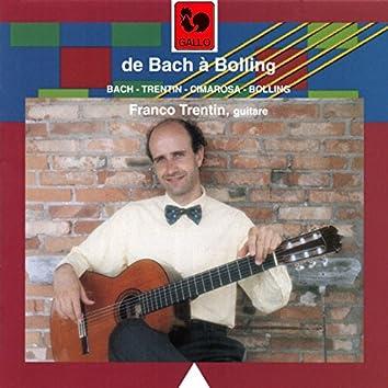 Classical Guitar: Bach - Trentin - Cimarosa - Bolling