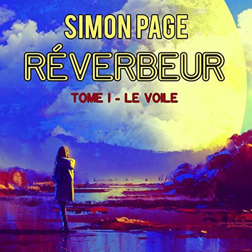 Réverbeur: Tome I - Le Voile [Reverb: Volume I - The Veil] Titelbild
