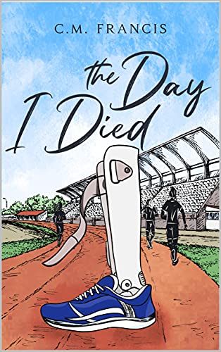 The Day I Died by CM Francis ebook deal