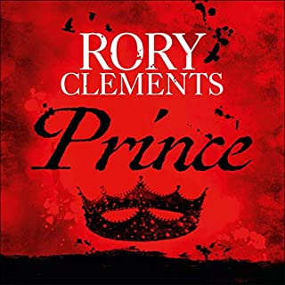 Prince                   By:                                                                                                                                 Rory Clements                               Narrated by:                                                                                                                                 Jonathan Aris                      Length: 12 hrs and 4 mins     102 ratings     Overall 4.5