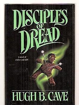 Disciples of Dread 0812516486 Book Cover