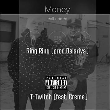 Ring Ring (feat. Creme)