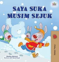 I Love Winter (Malay Children's Book) (Malay Bedtime Collection)
