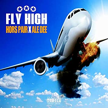 Fly High (feat. Ale Dee)