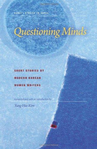 Questioning Minds: Short Stories by Modern Korean Women Writers