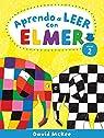 Aprendo a leer con Elmer. Nivel 2 par McKee