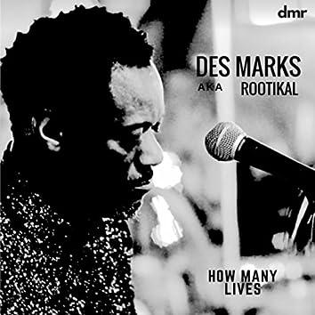 How Many Lives (feat. Dean Fraser, George Miller, Nicky Bolt, Tony Asher, Micky Fletcher, Mitchum Khan Chin & Jabari Miller)