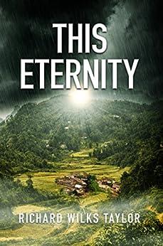 This Eternity by [Richard Wilks Taylor, David Gatewood]