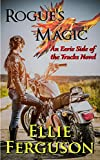 Rogue's Magic (Eerie Side of the Tracks Book 3) (English Edition)