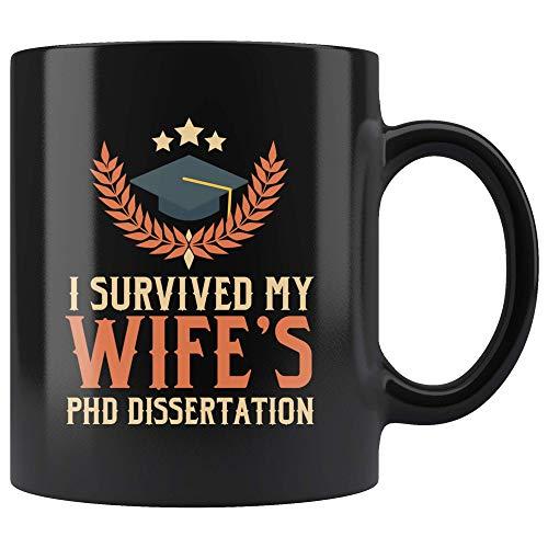 N\A Sobreviví a la Taza de café de la tesis Doctoral de mi Esposa Regalo para el doctorado Marido Esposa Graduación del doctorado Taza de 11 oz