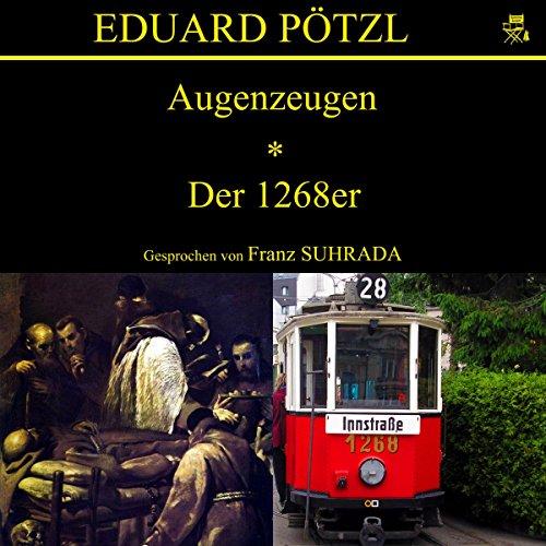 Augenzeugen / Der 1268er audiobook cover art