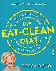 Die Eat Clean Diät Tosca Reno