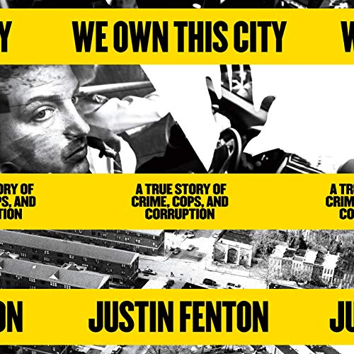 We Own This City Audiobook By Justin Fenton cover art