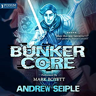 Bunker Core     Core Control, Book 1              By:                                                                                                                                 Andrew Seiple                               Narrated by:                                                                                                                                 Mark Boyett                      Length: 9 hrs and 4 mins     322 ratings     Overall 4.6