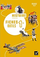 Histoire Geographie 1re - Fiches outils - 2019