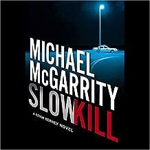 Slow Kill: A Kevin Kerney Novel