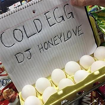 Cold Egg