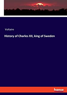 History of Charles XII, king of Sweden