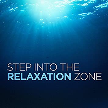 Step Into the Relaxation Zone