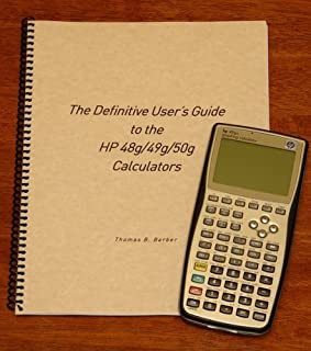 The Definitive User's Guide to the HP 48g/49g/50g Calculators
