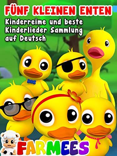 Fünf Kleinen Enten Kinderreime und Beste Kinderlieder Sammlung auf Deutsch