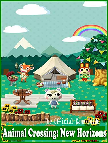 Animal Crossing New Horizons guide: The Complete Tips/FAQ/Maps/Strategy/Cheats (English Edition)