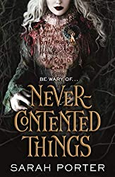 Vassa in the Night author Sarah Porter's Never-Contented Things