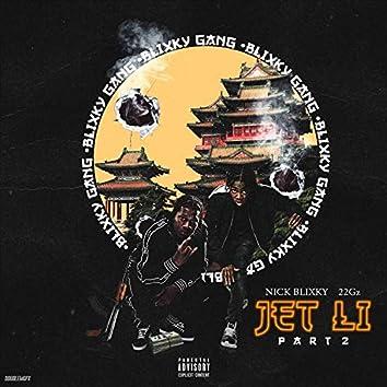 Jet Li, Pt. 2 (feat. 22gz)